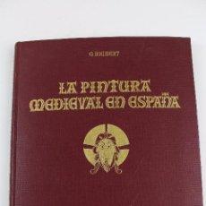 Libros antiguos: L-1966. LA PINTURA MEDIEVAL EN ESPAÑA, G. RICHERT. 1926.. Lote 90433839