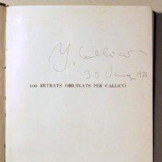 Libros antiguos: CALLICÓ - 100 RETRATS DIBUIXATS PER CALLICÓ 1920 - 1933 (DEDICAT) - BARCELONA 1933 - MOLT IL·LUSTRA. Lote 90395529