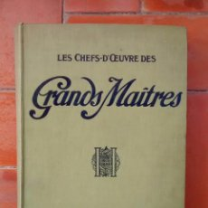 Libros antiguos: LES CHEFS D'OEUVRES DES GRANDS MAITRES 1900. Lote 96663235