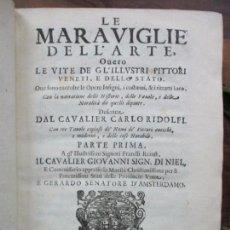 Libros antiguos: LE MARAVIGLIE DELL'ARTE, OVERO LE VITE DE GL'ILLUSTRI PITTORI VENETI, RIDOLFI, CARLO. 1648. VOL.I.. Lote 97360999