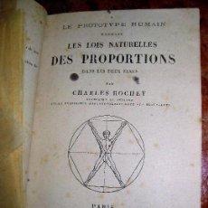 Libros antiguos: LES LOIS NATURELLES DES PROPORTIONS . CHARLES ROCHET 1884 . PROTOTIPO HUMANO CUERPO ANATOMIA FRANCES. Lote 97848339