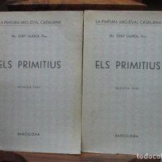 Libros antiguos: LA PINTURA MIG-EVAL CATALANA. ELS PRMITIUS. PRIMERA I SEGONA PART. MN. JOSEP GUDIOL. 1927.. Lote 98836203