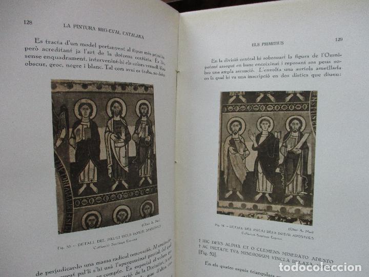 Libros antiguos: LA PINTURA MIG-EVAL CATALANA. ELS PRMITIUS. PRIMERA I SEGONA PART. MN. JOSEP GUDIOL. 1927. - Foto 11 - 98836203