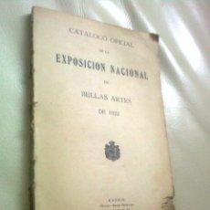 Libros antiguos: EXPOSICION NACIONAL DE BELLAS ARTES, CATÁLOGO 1922. Lote 98938523
