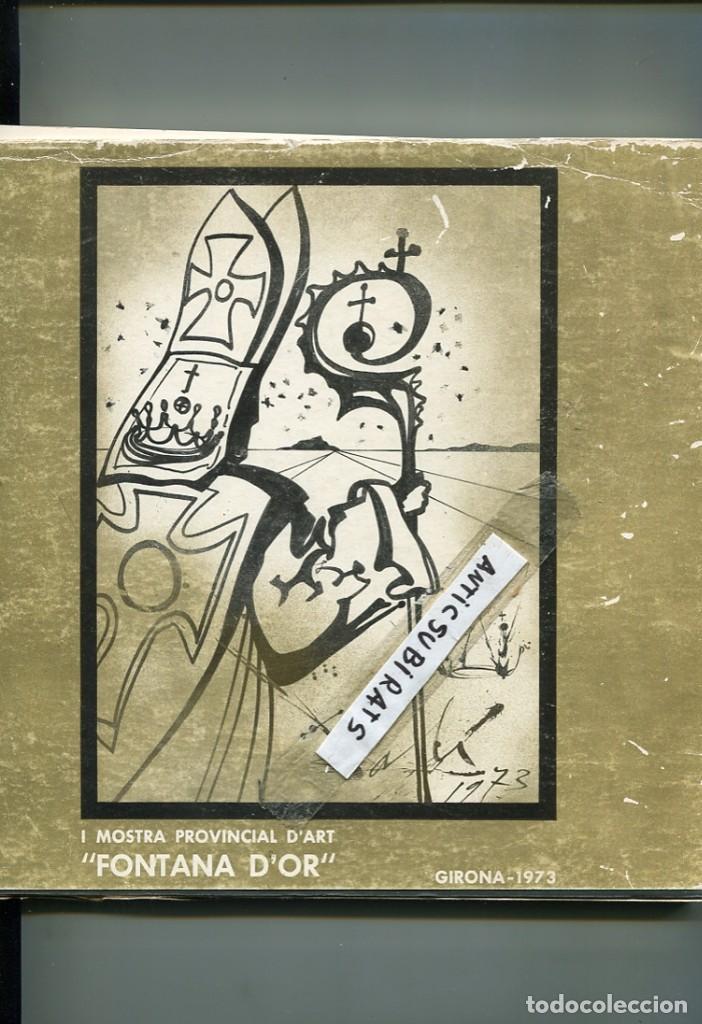LIBRO AÑO 1973 SALVADOR DALI DAMIA ESCUDER FRANSCES AMIGO JOSEP AMAT CARLES VIVO JAUME COLL PORTAS (Libros Antiguos, Raros y Curiosos - Bellas artes, ocio y coleccion - Pintura)