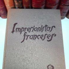 Libros antiguos: OBRAS MAESTRAS DE LOS IMPRESIONISTAS FRANCESES - KARL SCHEFFER - EDIT. ORBIS - BARCELONA -. Lote 100178095