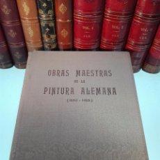 Libros antiguos: OBRAS MAESTRAS DE LA PINTURA ALEMANA - ( 1250-1925 ) - FRITZ NEMTIZ - EDIT. ORBIS - BARCELONA - 1942. Lote 100178235