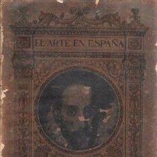 Libros antiguos: EL ARTE EN ESPAÑA. EL GRECO. EDICIÓN THOMAS.. Lote 100559239