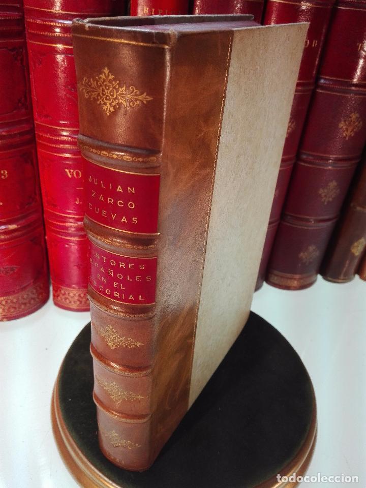 PINTORES ESPAÑOLES EN SAN LORENZO DEL ESCORIAL (1566-1613) - R. P. FR. JULIÁN ZARCO CUEVAS - 1931 - (Libros Antiguos, Raros y Curiosos - Bellas artes, ocio y coleccion - Pintura)
