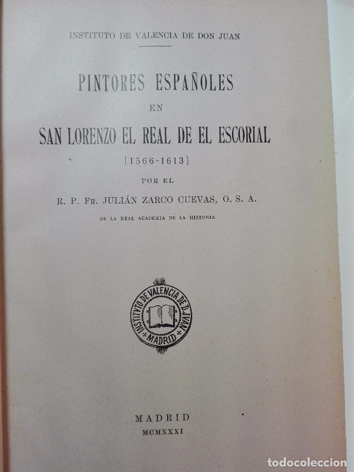 Libros antiguos: PINTORES ESPAÑOLES EN SAN LORENZO DEL ESCORIAL (1566-1613) - R. P. FR. JULIÁN ZARCO CUEVAS - 1931 - - Foto 2 - 100736359