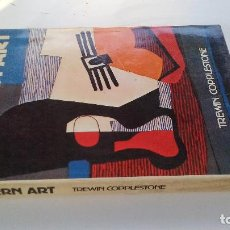 Libros antiguos: MODERN ART-TREWIN COPPLESTONE-EXTER BOOKS-NEW YORK-1985-EN INGLES-GRAN VOLUMEN TAPAS DURAS+SOBRECUBI. Lote 101173931