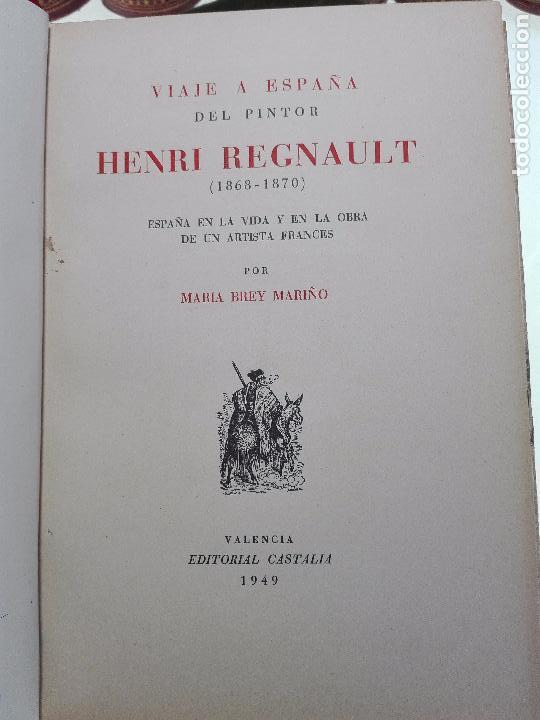 Libros antiguos: VIAJE A ESPAÑA DEL PINTOR HENRI REGNAULT ( 1868 - 1870 ) - MARIA BREY MARIÑO - VALENCIA - 1949 - - Foto 2 - 101671511