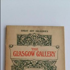Libros antiguos: REPRODUCTIONS OF SIXTY MASTERPIECES. GREAT ART GALLERIES. THE GLASGOW GALLERY. 1908. W. Lote 101973539
