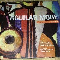 Libros antiguos: LIBRO AGUILAR MORE.65 AÑOS DE JAZZ EN BARCELONA.. Lote 102792063
