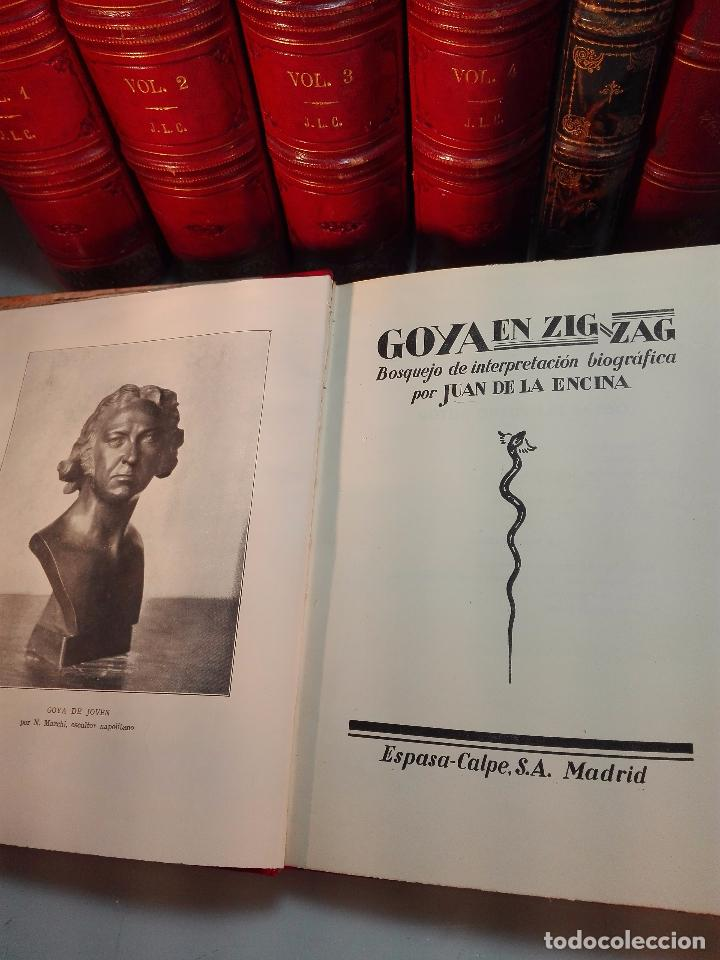 Libros antiguos: GOYA EN ZIG ZAG - BOSQUEJO DE INTERPRETACIÓN BIOGRÁFICA POR JUAN DE LA ENCINA - ESPASA-CALPE - - Foto 2 - 103142755