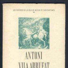 Libros antiguos: LLIBRE PINTURES DE LA SALA DE MUSICA DE LA CASA BARTOMEU PER ANTONI VILA ARRUFAT, PINTOR DE SABADELL. Lote 103463395