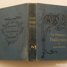 Libros antiguos: LE PEINTURE ITALIENNE. TOMO I: DEPUIS LES ORIGINES JUSQU'A LA FIN DU XVE. SIÉCLE. RMT84494. . Lote 103822899