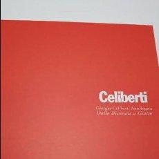 Libros antiguos: GIORGIO CELIBERTI. Lote 104308827