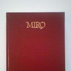 Libros antiguos: JOAN MIRO- LIBRO TAPA DURA- 136 ILUSTRACIONES COLOR/ B/N-,EXCELENTE EN TODA SU OBRA Y BIBLIOGRAFIA. Lote 104954779
