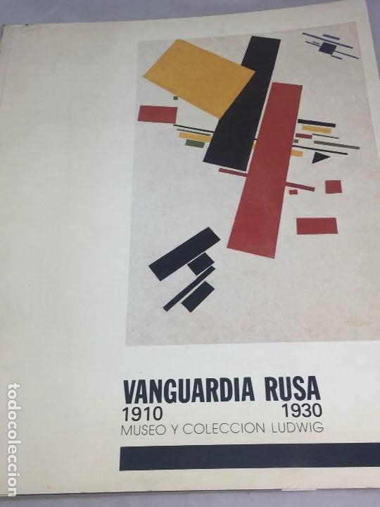 VANGUARDIA RUSA 1910 1930 MUSEO Y COLECCIÓN LUDWIG 1985 (Libros Antiguos, Raros y Curiosos - Bellas artes, ocio y coleccion - Pintura)
