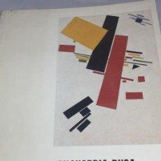 Libros antiguos: VANGUARDIA RUSA 1910 1930 MUSEO Y COLECCIÓN LUDWIG 1985. Lote 105458583