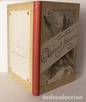 DIE TECHNIK DER AQUARELL-MALEREI (TÉCNICA DE LA ACUARELA. VIENA, 1912) MUESTRAS DE PAPEL Y COLORES (Libros Antiguos, Raros y Curiosos - Bellas artes, ocio y coleccion - Pintura)