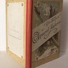 Libros antiguos: DIE TECHNIK DER AQUARELL-MALEREI (TÉCNICA DE LA ACUARELA. VIENA, 1912) MUESTRAS DE PAPEL Y COLORES. Lote 105864251
