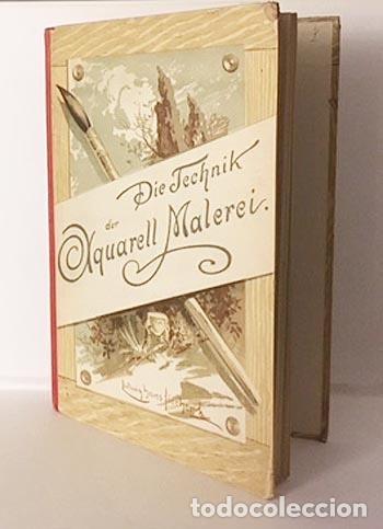 Libros antiguos: Die Technik der Aquarell-Malerei (Técnica de la acuarela. Viena, 1912) Muestras de papel y colores - Foto 2 - 105864251