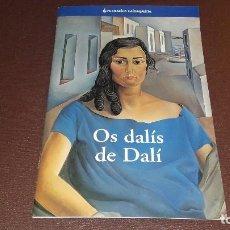 Libros antiguos: FOLLETO EXPOSICIÓN DE DALÍ VIGO 2003 CAIXAGALICIA. Lote 106098035