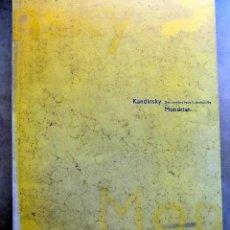 Libros antiguos: KANDISNSKY. DOS CAMINOS A LA ABSTRACCION. MONDRIAN. FUNDACION LA CAIXA. 1995 GRAN FORMATO W. Lote 106917183