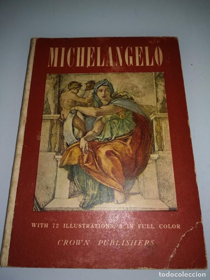 MICHELANGELO, PEQUEÑO LIBRO MUY ILUSTRADO (Libros Antiguos, Raros y Curiosos - Bellas artes, ocio y coleccion - Pintura)