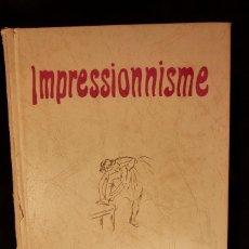 Libros antiguos: IMPRESSIONISME DE RAGGHIANTI. Lote 108861351
