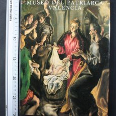 Livres anciens: MUSEO DEL PATRIARCA VALENCIA, FERNANDO BENITO DOMENECH, IBER CAJA 1991 TAPA DURA SOBRECUBIERTA. Lote 109112535