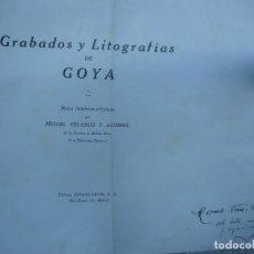 Libros antiguos: 1928. GRABADOS Y LITOGRAFÍAS DE GOYA. Lote 110039167