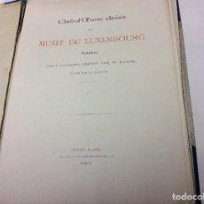 Libros antiguos: LOS MEDALLISTAS DEL SALÓN, 1886 OBRAS MAESTRAS SELECCIONADAS DEL MUSEO DE LUXEMBURGO, 1886. Lote 110090531