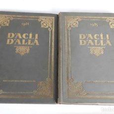 Libros antiguos: D'ACÍ, I D'ALLÀ. 2 VOLÚMENES. 1924-1925. LLIBRERIA CATALONIA.. Lote 110949391