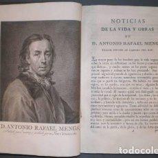 Libros antiguos: OBRAS DE D. ANTONIO RAFAEL MENGS, PRIMER PINTOR DE CÁMARA DEL REY. ED. JOSEPH NICOLÁS DE AZARA 1797. Lote 111134375