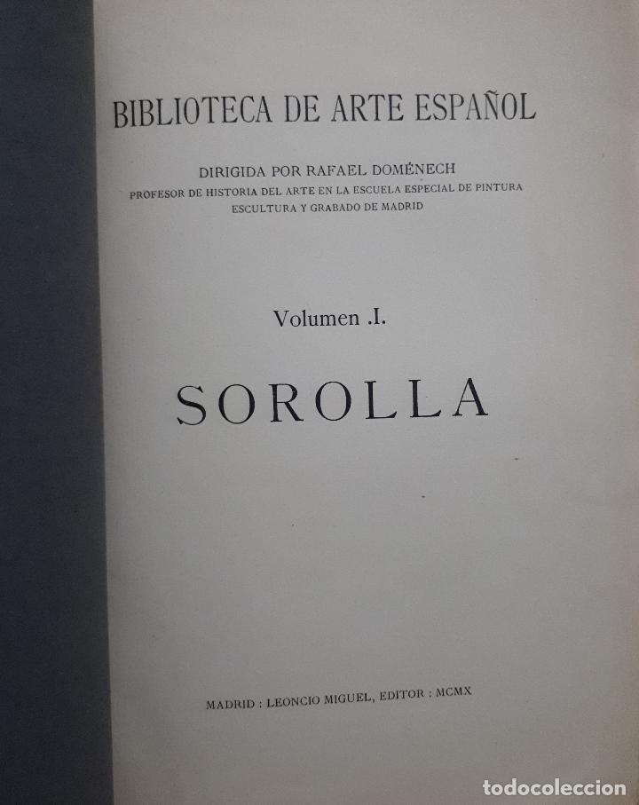 Libros antiguos: SOROLLA SU VIDA Y SU ARTE CON 116 ILUSTRACIONES MADRID 1910 - Foto 2 - 112659575