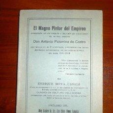 Libros antiguos: MOYA CASALS, ENRIQUE. EL MAGNO PINTOR DEL EMPÍREO : DESCRIPCIÓN DE LOS FRESCOS Y RELACIÓN DE OTRAS O. Lote 112685555
