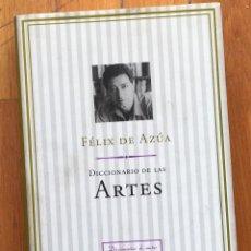 Libros antiguos: FÉLIX DE AZÚA DICCIONARIO DE LAS ARTES. Lote 112785327