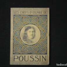Libros antiguos: POUSSIN LES CHEFS D'OEUVRE. Lote 113509559