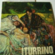 Libros antiguos: FRANCISCO ITURRINO CATALOGO EXPOSICION 1976. Lote 113817455