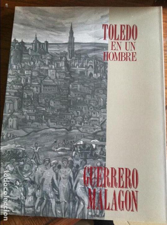 GUERRERO MALAGON TOLEDO EN UN HOMBRE (Libros Antiguos, Raros y Curiosos - Bellas artes, ocio y coleccion - Pintura)