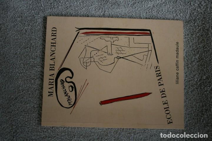 MARIA BLANCHARD PAR LILIANE CAFFIN (Libros Antiguos, Raros y Curiosos - Bellas artes, ocio y coleccion - Pintura)