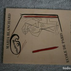 Libros antiguos: MARIA BLANCHARD PAR LILIANE CAFFIN . Lote 120968848