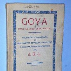 Alte Bücher - GOYA. COMO SE HIZO UN GRAN PINTOR - 115044563