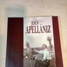 Libros antiguos: JESUS APELLANIZ. POR JOSÉ ANTONIO GARCÍA DIEZ. Lote 116378251