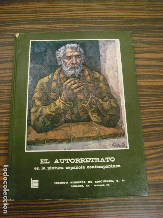 EL AUTORETRATO EN LA PINTURA ESPAÑOLA CONTEMPORANEA. 1973. (Libros Antiguos, Raros y Curiosos - Bellas artes, ocio y coleccion - Pintura)