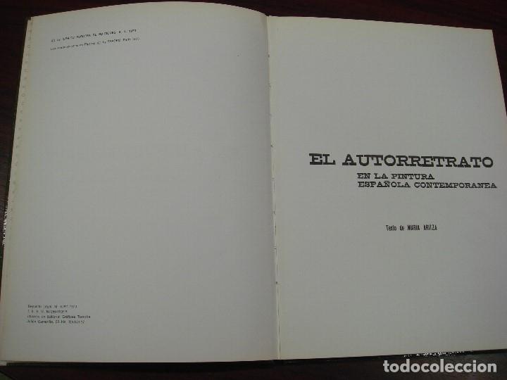 Libros antiguos: EL AUTORETRATO EN LA PINTURA ESPAÑOLA CONTEMPORANEA. 1973. - Foto 3 - 117620571