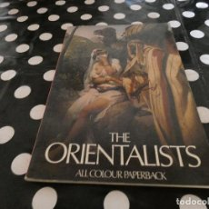 Libros antiguos: LIBRO DE FOTOGRAFIAS SOBRE ORIENTE THE ORIENTALISTS UK 1979 EN INGLES. Lote 118511215